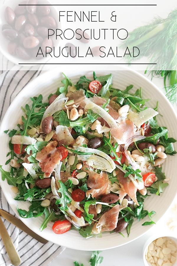 Prosciutto & fennel arugula salad