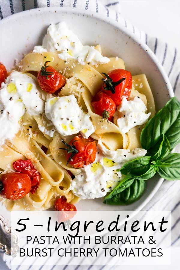 5-ingredient pasta with burrata and burst cherry tomatoes