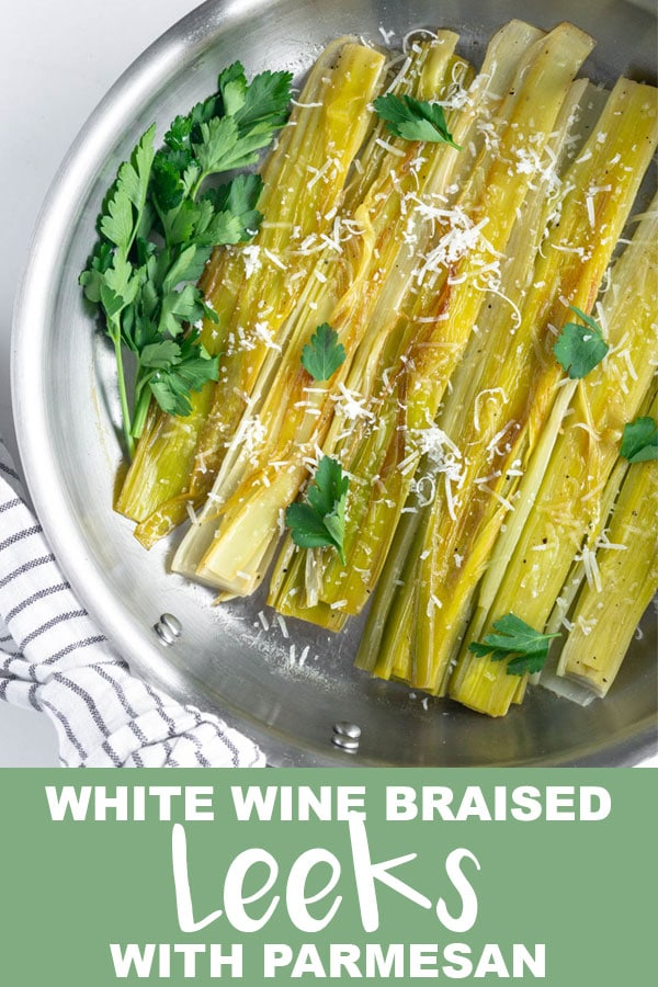 Pinterest image for White Wine Braised Leeks with Parmesan